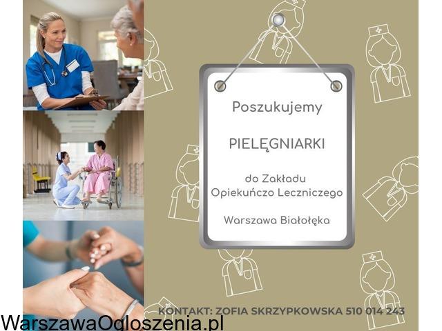 Pielęgniarki do pracy w Zakłądzie Opiekuńczo Leczniczym Warszawa
