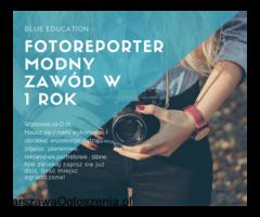 Fotoreporter - Zdobądź zawód w rok !