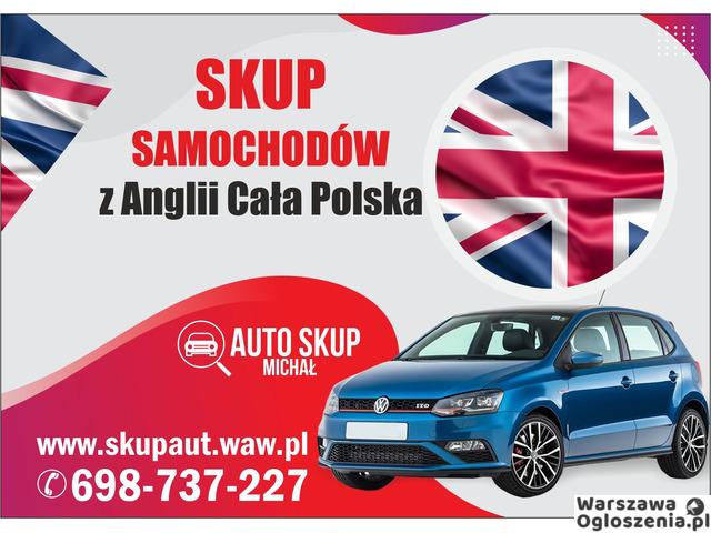 Skup Anglików, Skup Aut z Anglii #Warszawa i okolice# Najwyższe Ceny! - 1